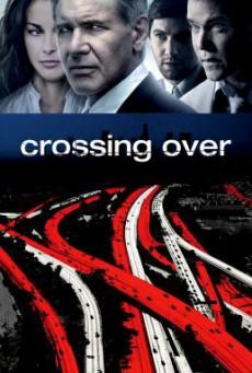 Crossing Over สกัดแผนยื้อฉุดนรก (2009)