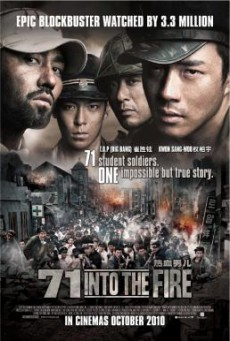 71-Into The Fire (Pohwasogeuro) สมรภูมิไฟล้างแผ่นดิน (2010)