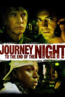 Journey to the End of the Night คืนระห่ำคนโหดโคตรบ้า (2006)