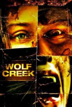 Wolf Creek หุบเขาสยอง หวีดมรณะ (2005)