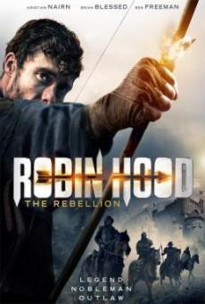 Robin Hood- The Rebellion โรบินฮู้ด จอมกบฏ (2018) บรรยายไทย