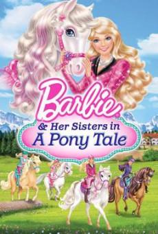Barbie & Her Sisters in a Pony Tale บาร์บี้กับม้าน้อยแสนรัก (2013) ภาค 26