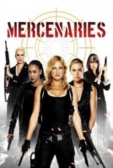 Mercenaries โคตรพยัคฆ์สาว ทีมมหากาฬ (2014)