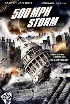 500 MPH Storm พายุมหากาฬถล่มโลก