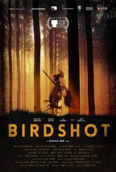 Birdshot เบิร์ดช็อต (2016) บรรยายไทย