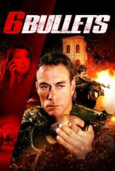 6 Bullets 6 นัดจัดตาย (2012)