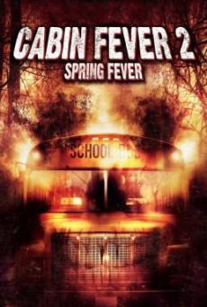 Cabin Fever 2: Spring Fever 10 วินาที หนีตายเชื้อนรก 2 (2009)