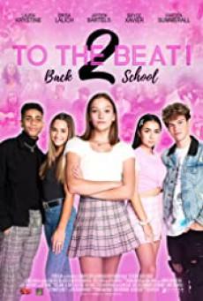 การแข่งขัน เพื่อก้าวสู่ดาว 2 To the Beat!: Back 2 School (2020)
