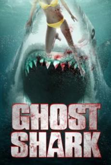 Ghost Shark ฉลามปีศาจ (2013)
