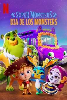 อสูรน้อยวัยป่วน วันฉลองเหล่าวิญญาณ Super Monsters: Dia de los Monsters (2020)