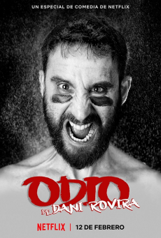 ดานี โรวิรา เกลียดให้หนำขำให้เหนื่อย Odio de Dani Rovira (2021)