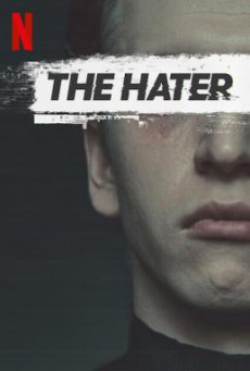 The Hater (Sala samobójców. Hejter) เดอะ เฮทเตอร์ (2020) NETFLIX บรรยายไทย