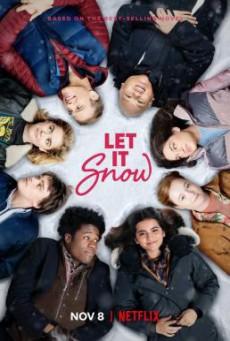 Let It Snow อุ่นรักฤดูหนาว (2019) NETFLIX บรรยายไทย