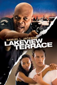 Lakeview Terrace แอบจ้องภัยอำมหิต (2008)