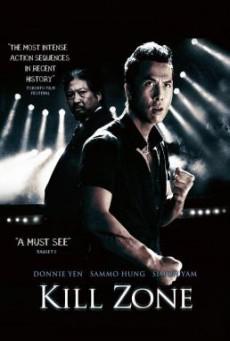 SPL: Kill Zone (Saat po long) ทีมล่าเฉียดนรก (2005)