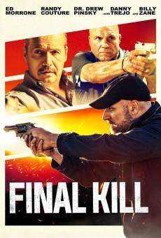 ฆ่าครั้งสุดท้าย Final Kill (2020)