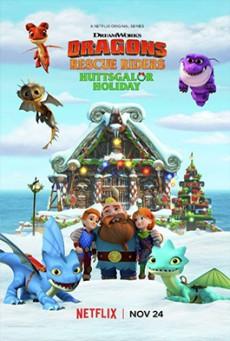 ทีมมังกรผู้พิทักษ์ วันหยุดฮัตส์เกเลอร์ Dragons: Rescue Riders: Huttsgalor Holiday (2020)
