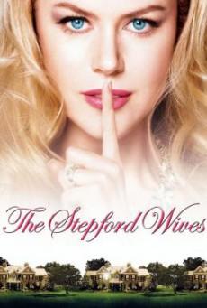 The Stepford Wives สเต็ปฟอร์ด ไวฟส์ เมืองนี้มีแต่ยอดภรรยา (2004)