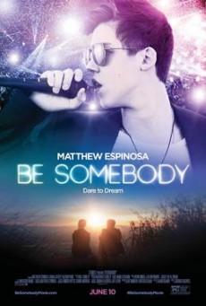 Be Somebody (2016) HDTV