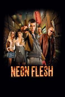 Neon Flesh (Carne de neón) แสบ!! แบบมาเฟีย (2010)