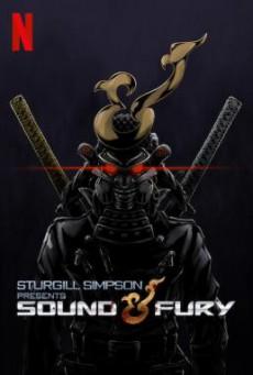 Sturgill Simpson Presents Sound & Fury ซาวด์แอนด์ฟิวรี โดยสเตอร์จิลล์ ซิมป์สัน (2019) NETFLIX บรรยายไทย
