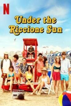 Under the Riccione Sun (Sotto il sole di Riccione) วางหัวใจใต้แสงตะวัน (2020) บรรยายไทย