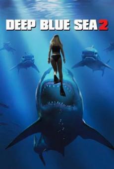 Deep Blue Sea 2 ฝูงมฤตยูใต้มหาสมุทร 2 (2018) บรรยายไทย