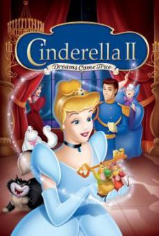 Cinderella II: Dreams Come True ซินเดอร์เรลล่า 2: สร้างรัก ดั่งใจฝัน (2002)