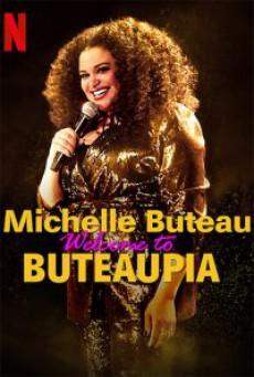 มิเชล บิวโท ขอต้อนรับสู่โลกของมิเชล Michelle Buteau: Welcome to Buteaupia (2020)