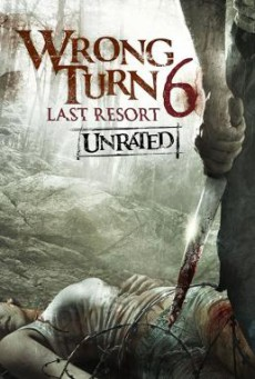 Wrong Turn 6- Last Resort หวีดเขมือบคน 6- รีสอร์ทอำมหิต (2014)