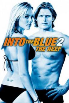 Into the Blue 2: The Reef อินทูเดอะบลู: ดิ่งลึกฉกมฤตยู (2009)