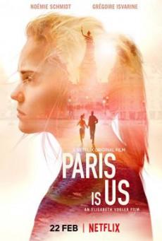 Paris Is Us (Paris est à nous) ปารีสแห่งรัก (2019) บรรยายไทย