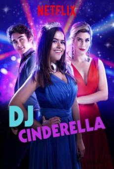 DJ Cinderella (Cinderela Pop) ดีเจซินเดอร์เรลล่า (2019)