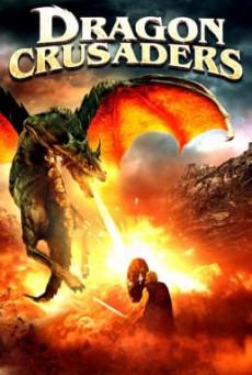 Dragon Crusaders ศึกอัศวินล้างคำสาปมังกร (2011)
