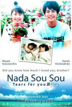 Nada Sou Sou – Tears for you (Nada sô sô) รักแรก รักเดียว รักเธอ (2006)