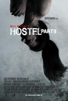 Hostel Part 2: นรกรอชำแหละ (2007)