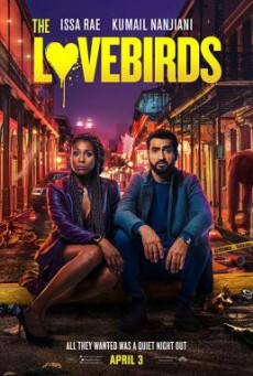 The Lovebirds เดอะ เลิฟเบิร์ดส์ (2020) บรรยายไทย