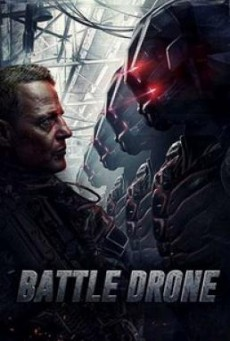 Battle Drone สงครามหุ่นรบพิฆาต (2018)