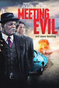 Meeting Evil ประจันหน้าอำมหิต (2012)