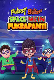 Fukrey Boyzzz: Space Mein Fukrapanti (2020)