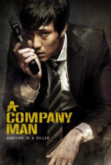 A Company Man (Hoi-sa-won) อะ คอมพานี แมน (2012) บรรยายไทย