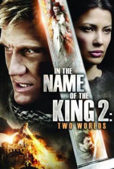 In the Name of the King 2- Two Worlds ศึกนักรบกองพันปีศาจ 2 (2011)