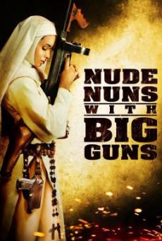 Nude Nuns with Big Guns ล้างบาปแม่ชีปืนโหด (2010)