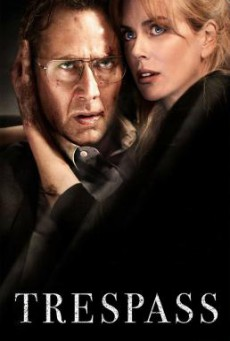 Trespass ปล้นแหวกนรก (2011)
