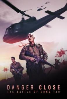 Danger Close: The Battle of Long Tan สมรภูมิรบที่ลองเทียน (2019)