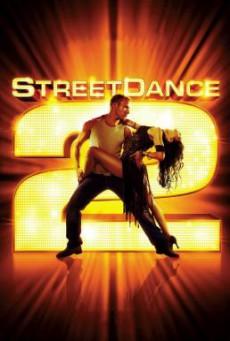 StreetDance 2 เต้นๆโยกๆ ให้โลกทะลุ 2 (2012)