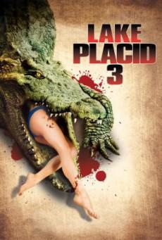 Lake Placid 3: โคตรเคี่ยมบึงนรก (2010)