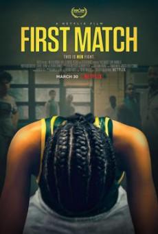 First Match เฟิร์ส แมทช์ (2018) บรรยายไทย