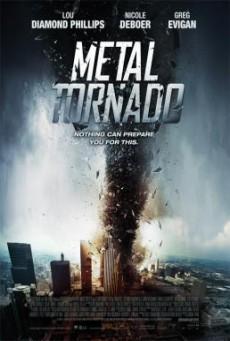Metal Tornado มหาพายุเหล็กฟัดสะบัดโลก