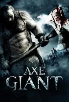 Axe Giant- The Wrath of Paul Bunyan ไอ้ขวานยักษ์สับนรก (2013)
